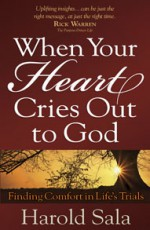 When Your Heart Cries Out for God