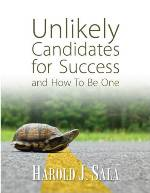 Unlikely Candidates for Success and How to be One (downloadable)